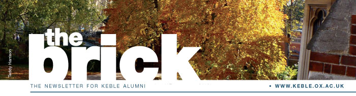the brick - THE NEWSLETTER FOR KEBLE ALUMNI